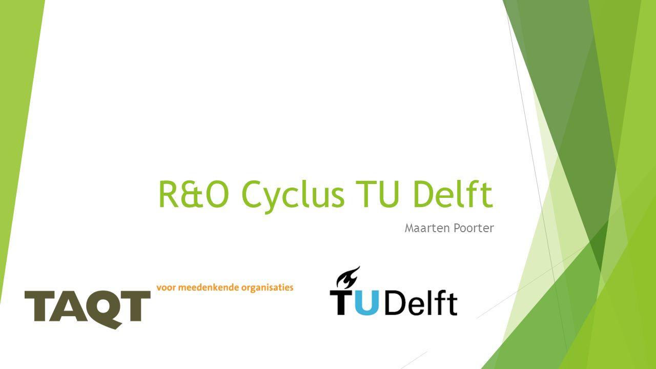 R&O Cyclus TU Delft Maarten Poorter