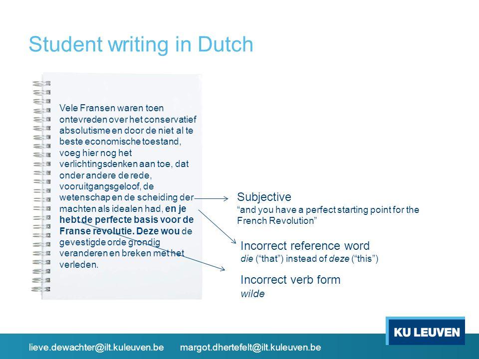 Student writing in Dutch Vele Fransen waren toen ontevreden over het conservatief absolutisme en door de niet al te beste economische toestand, voeg h