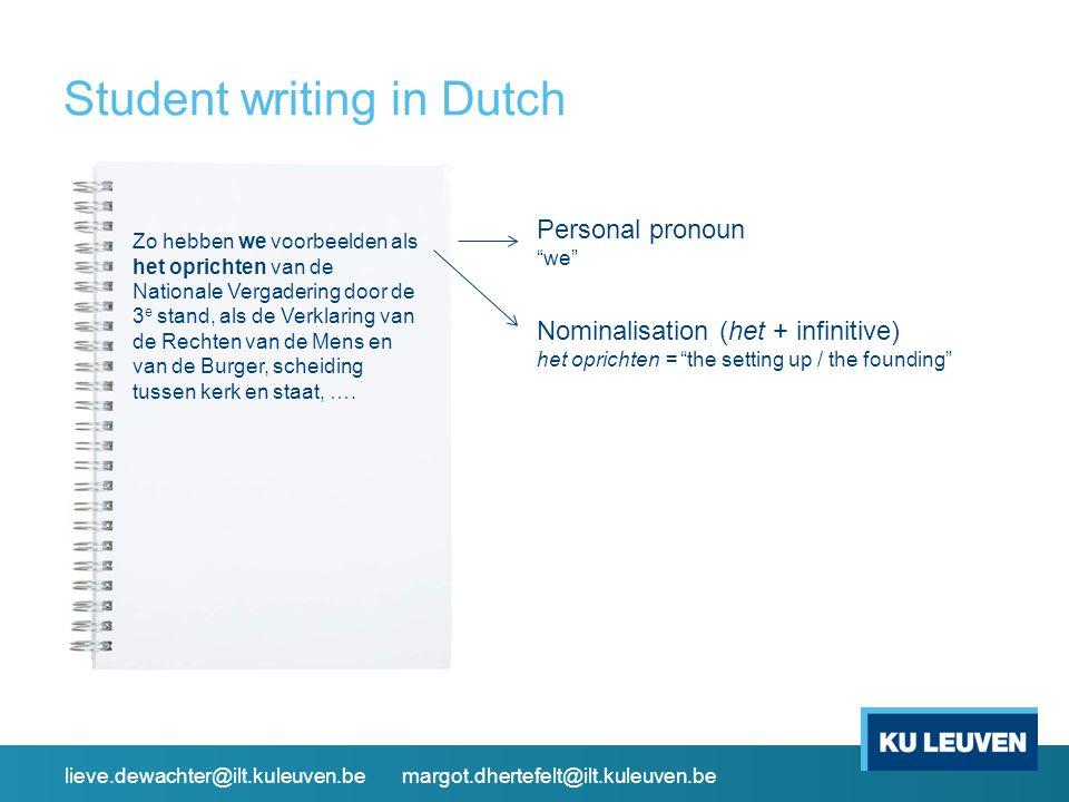 Student writing in Dutch Zo hebben we voorbeelden als het oprichten van de Nationale Vergadering door de 3 e stand, als de Verklaring van de Rechten v