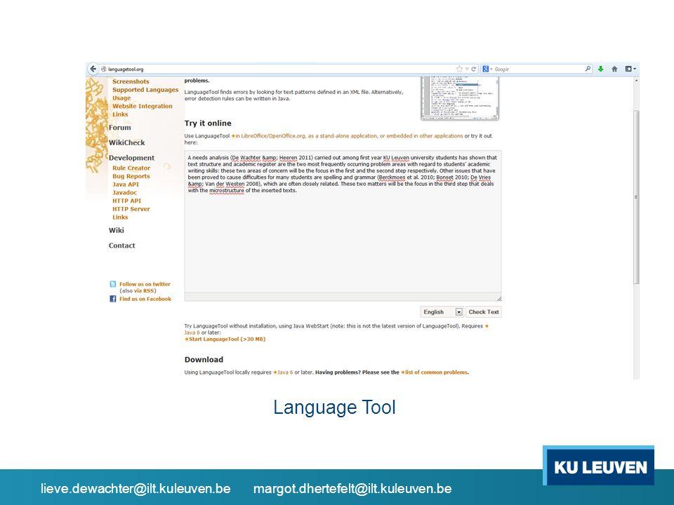 Language Tool lieve.dewachter@ilt.kuleuven.be margot.dhertefelt@ilt.kuleuven.be
