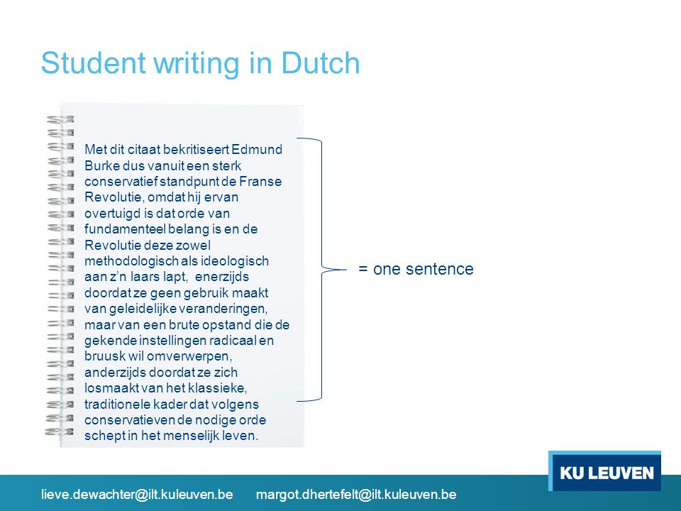 (2) Writing assistance systems Scientific Writing Assistant (SWAN) lieve.dewachter@ilt.kuleuven.be margot.dhertefelt@ilt.kuleuven.be