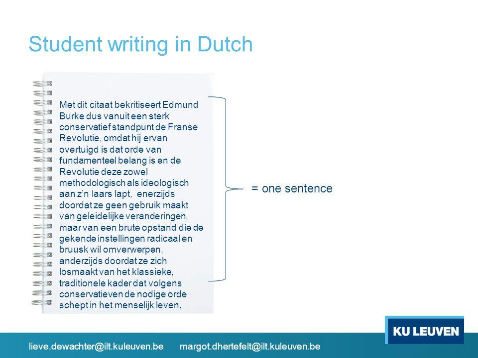 Student writing in Dutch Met dit citaat bekritiseert Edmund Burke dus vanuit een sterk conservatief standpunt de Franse Revolutie, omdat hij ervan ove