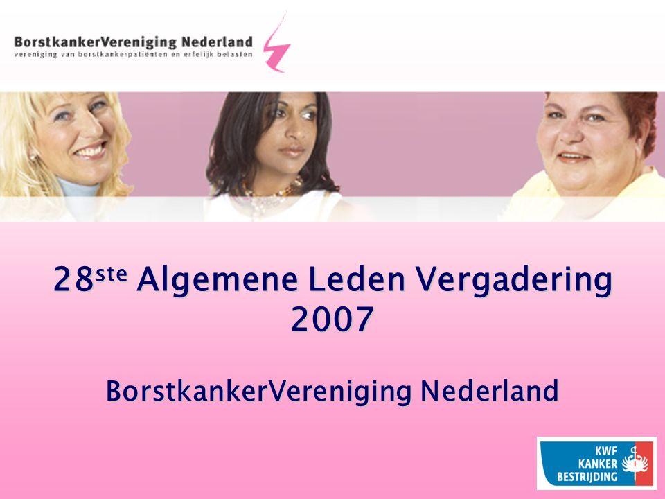28 ste Algemene Leden Vergadering 2007 BorstkankerVereniging Nederland