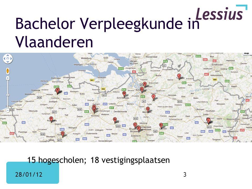 Bachelor Verpleegkunde in Vlaanderen 15 hogescholen; 18 vestigingsplaatsen 28/01/123