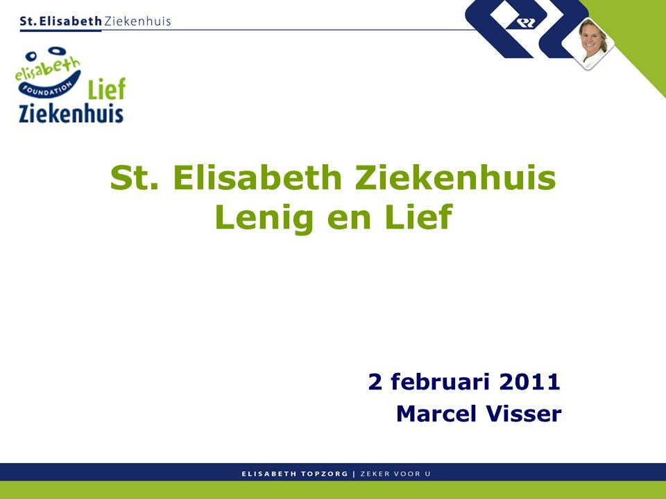 St. Elisabeth Ziekenhuis Lenig en Lief 2 februari 2011 Marcel Visser