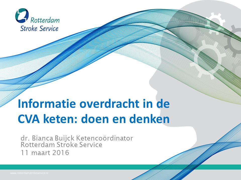 Informatie overdracht in de CVA keten: doen en denken dr.