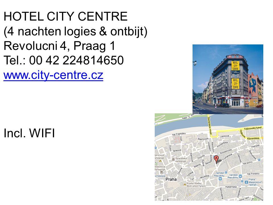 HOTEL CITY CENTRE (4 nachten logies & ontbijt) Revolucni 4, Praag 1 Tel.: 00 42 224814650 www.city-centre.cz Incl.