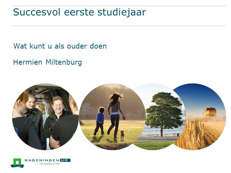 Een succesvol eerste jaar begint met goed oriënteren op de opleiding  Onderzoek van researchnet (startmonitor) op www.mijnkindgaatstuderen.nl