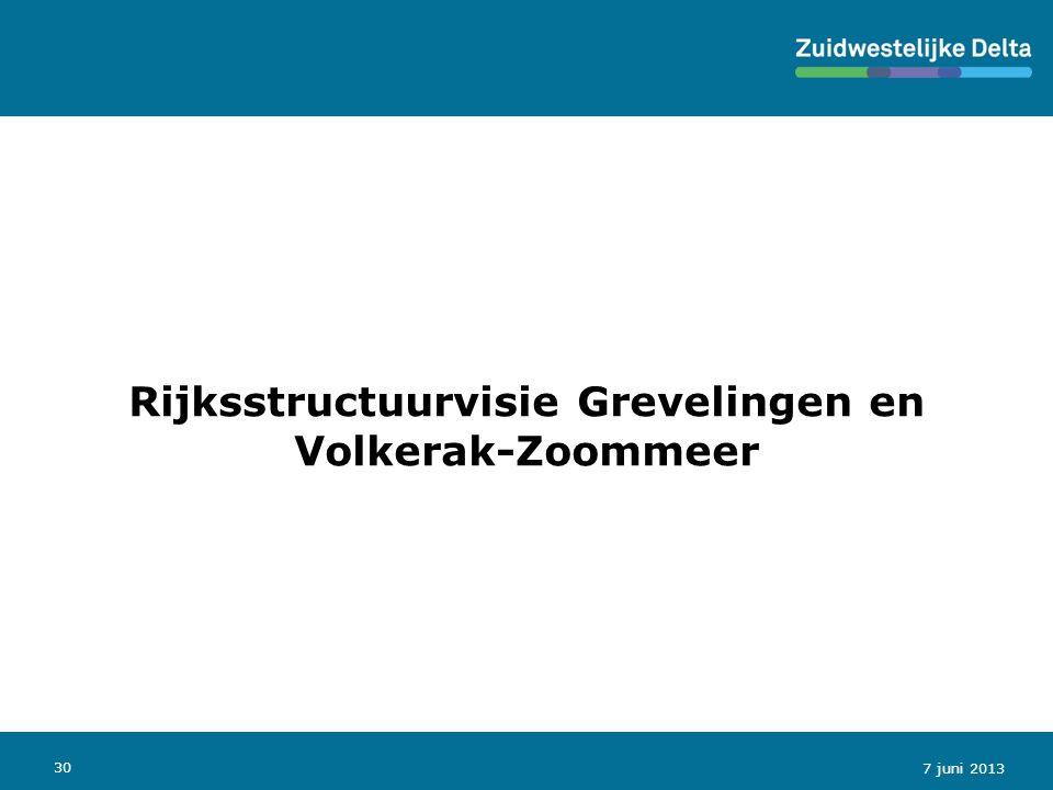 30 Rijksstructuurvisie Grevelingen en Volkerak-Zoommeer 7 juni 2013