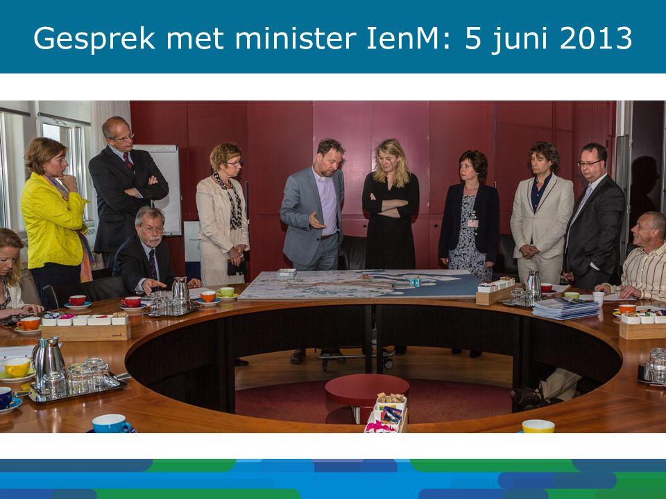 Gesprek met minister IenM: 5 juni 2013 4