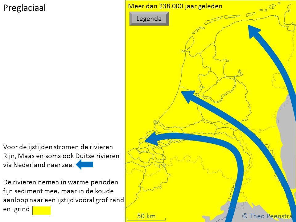 50 km Preglaciaal Voor de ijstijden stromen de rivieren Rijn, Maas en soms ook Duitse rivieren via Nederland naar zee. De rivieren nemen in warme peri