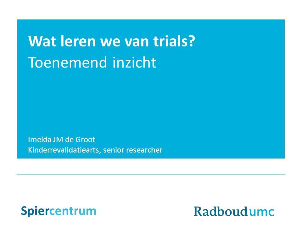 Wat leren we van trials.