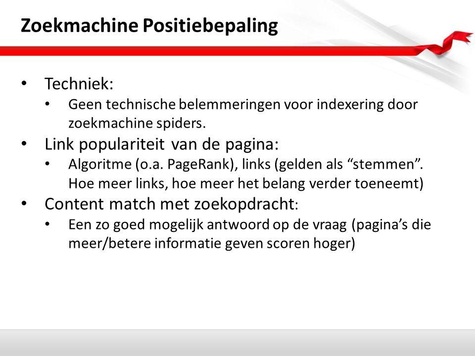 Zoekmachine Positiebepaling Techniek: Geen technische belemmeringen voor indexering door zoekmachine spiders.