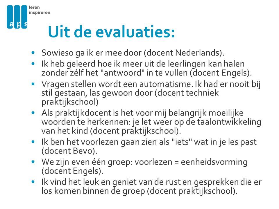 Uit de evaluaties: Sowieso ga ik er mee door (docent Nederlands).