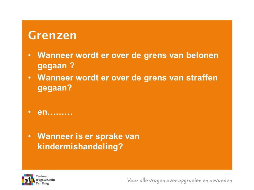 Grenzen Wanneer wordt er over de grens van belonen gegaan .
