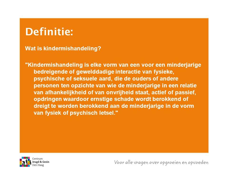 Definitie: Wat is kindermishandeling.