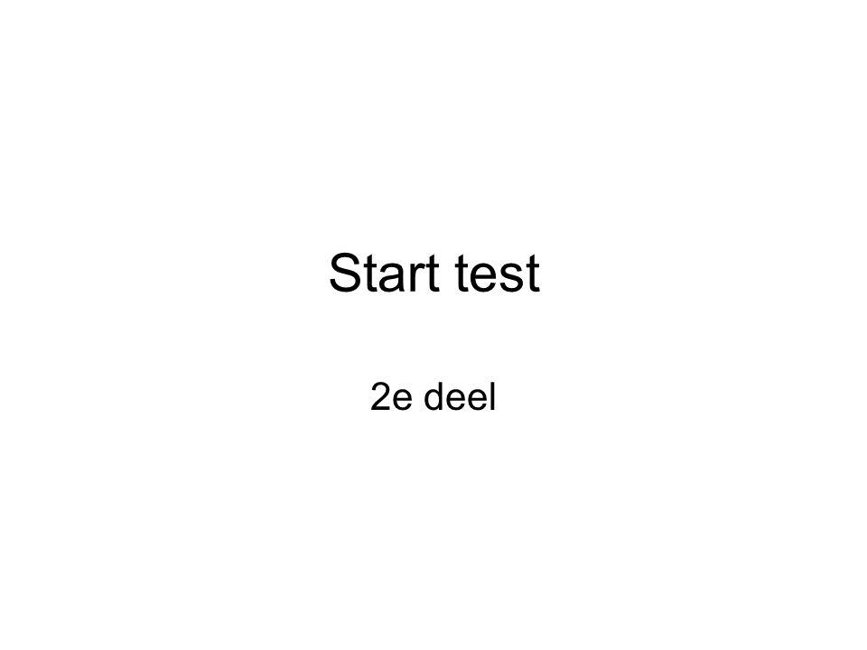 Start test 2e deel