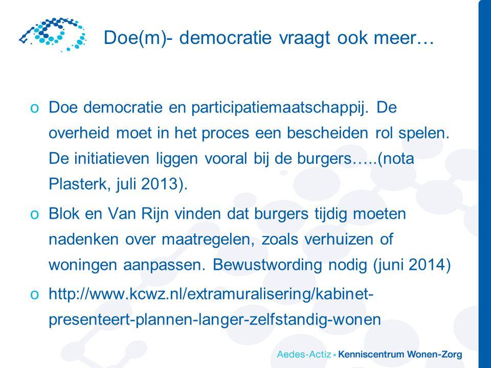 Doe(m)- democratie vraagt ook meer… oDoe democratie en participatiemaatschappij.