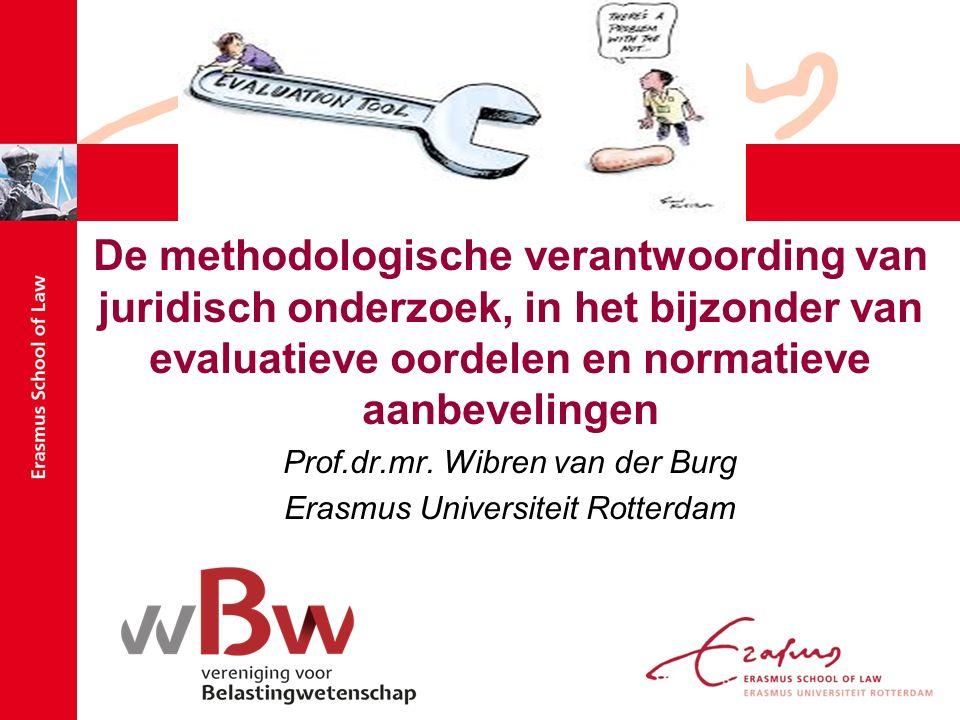 De methodologische verantwoording van juridisch onderzoek, in het bijzonder van evaluatieve oordelen en normatieve aanbevelingen Prof.dr.mr.