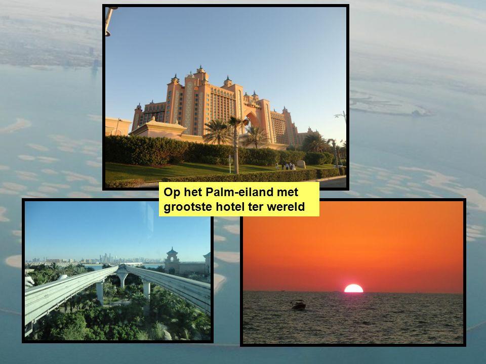 Op het Palm-eiland met grootste hotel ter wereld