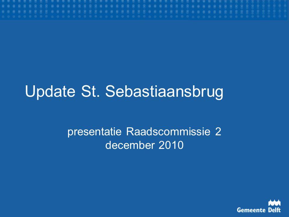 Update St. Sebastiaansbrug presentatie Raadscommissie 2 december 2010