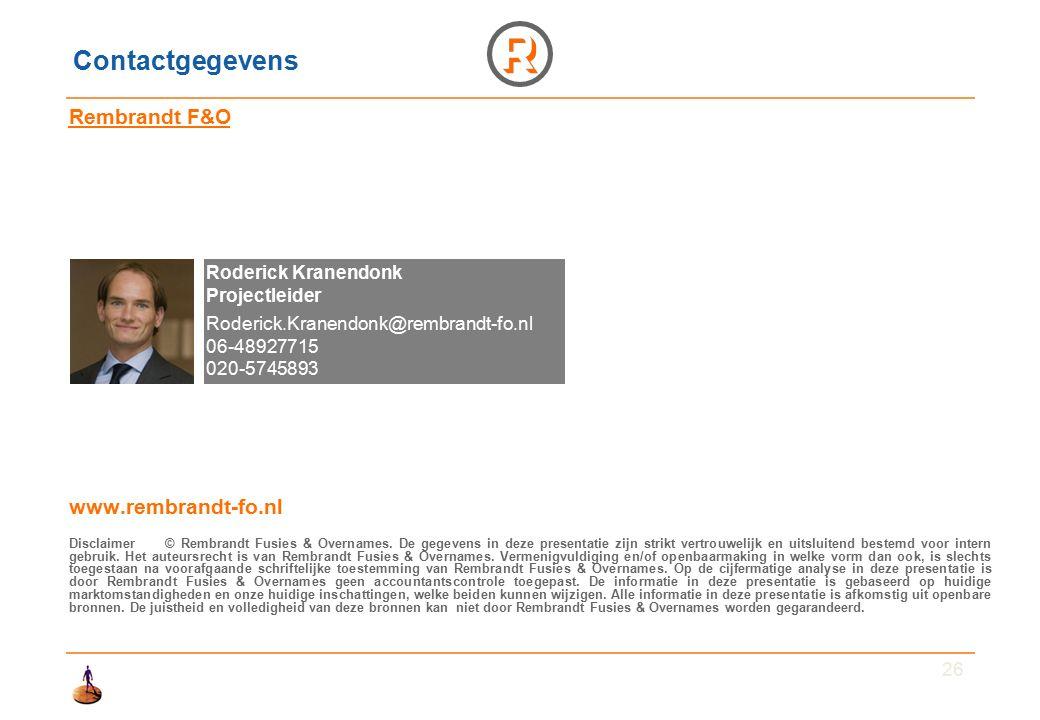 26 Contactgegevens Rembrandt F&O www.rembrandt-fo.nl Disclaimer© Rembrandt Fusies & Overnames.