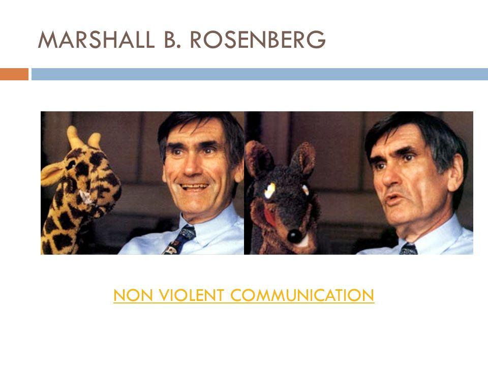 MARSHALL B. ROSENBERG NON VIOLENT COMMUNICATION
