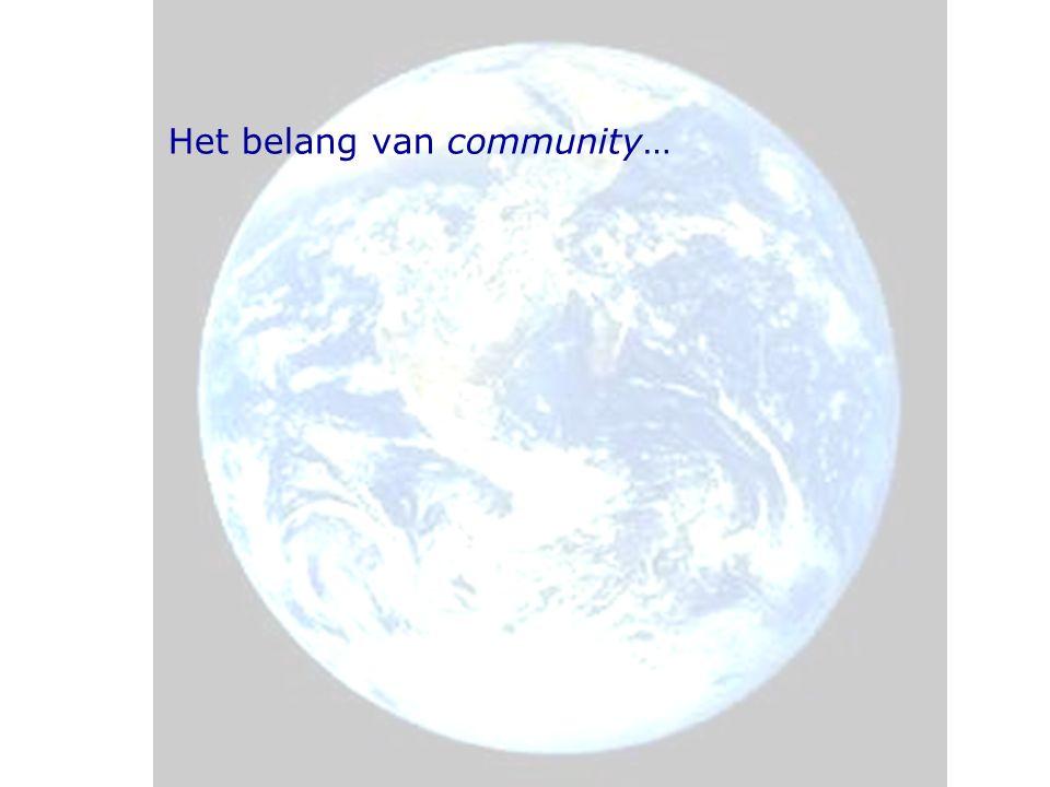 Het belang van community…