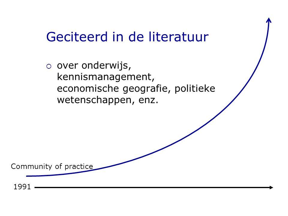 Geciteerd in de literatuur  over onderwijs, kennismanagement, economische geografie, politieke wetenschappen, enz.