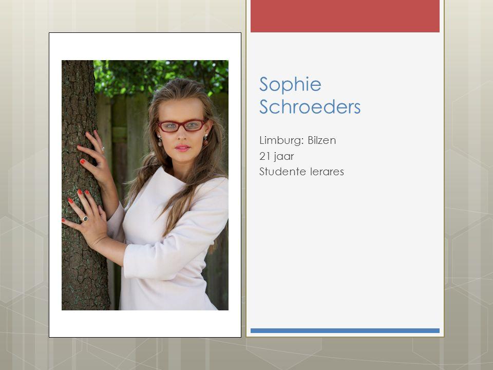 Sophie Schroeders Limburg: Bilzen 21 jaar Studente lerares