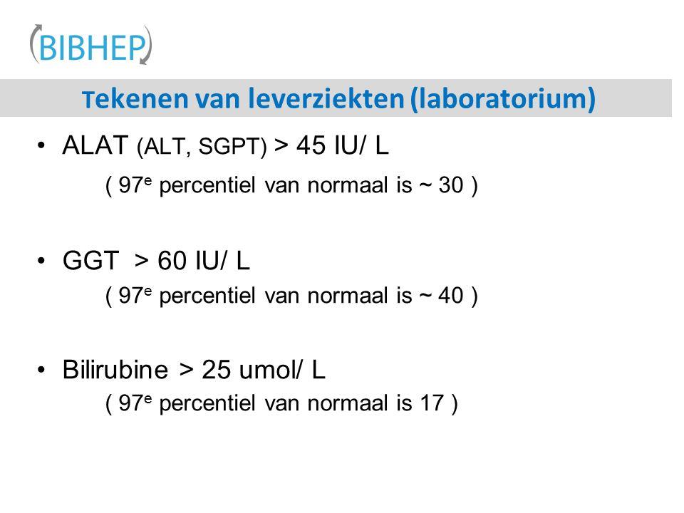 T ekenen van leverziekten (laboratorium) ALAT (ALT, SGPT) > 45 IU/ L ( 97 e percentiel van normaal is ~ 30 ) GGT > 60 IU/ L ( 97 e percentiel van normaal is ~ 40 ) Bilirubine > 25 umol/ L ( 97 e percentiel van normaal is 17 )