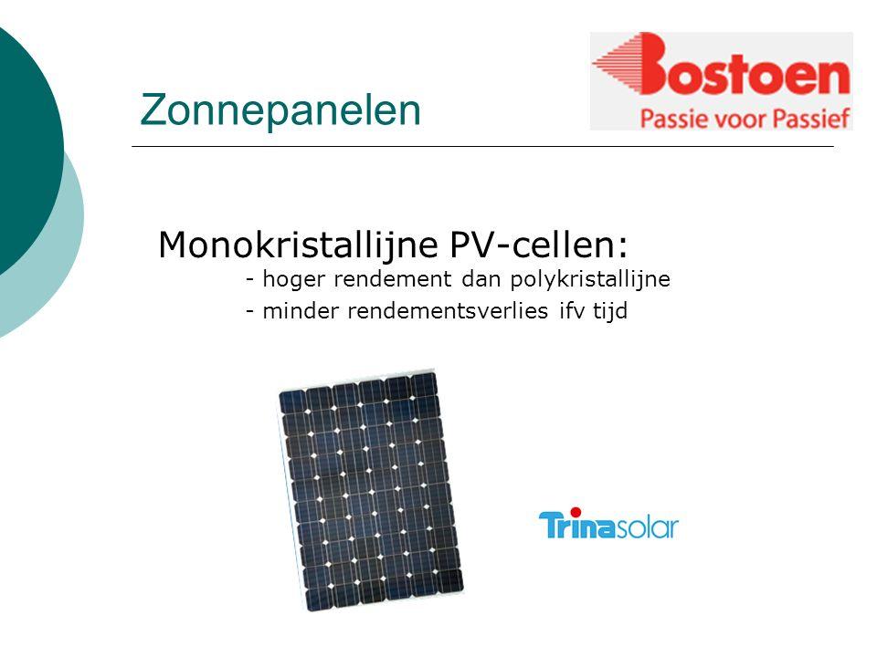 Zonnepanelen Monokristallijne PV-cellen: - hoger rendement dan polykristallijne - minder rendementsverlies ifv tijd