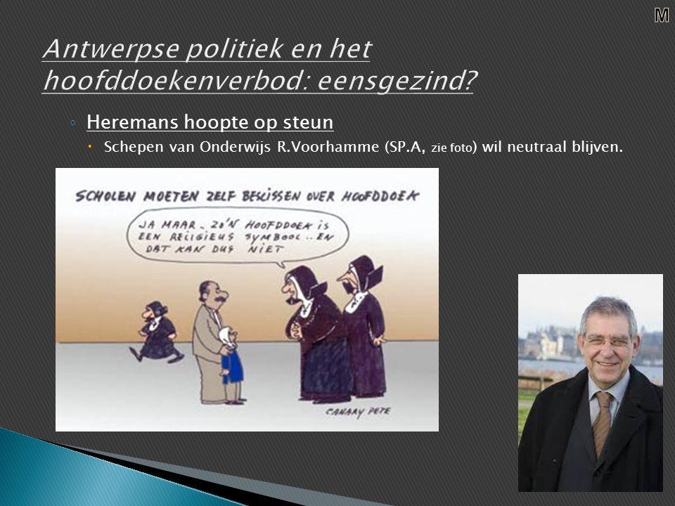 ◦ Heremans hoopte op steun  Schepen van Onderwijs R.Voorhamme (SP.A, zie foto ) wil neutraal blijven.
