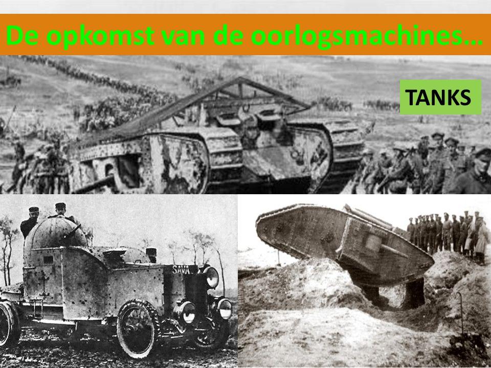De opkomst van de oorlogsmachines… TANKS
