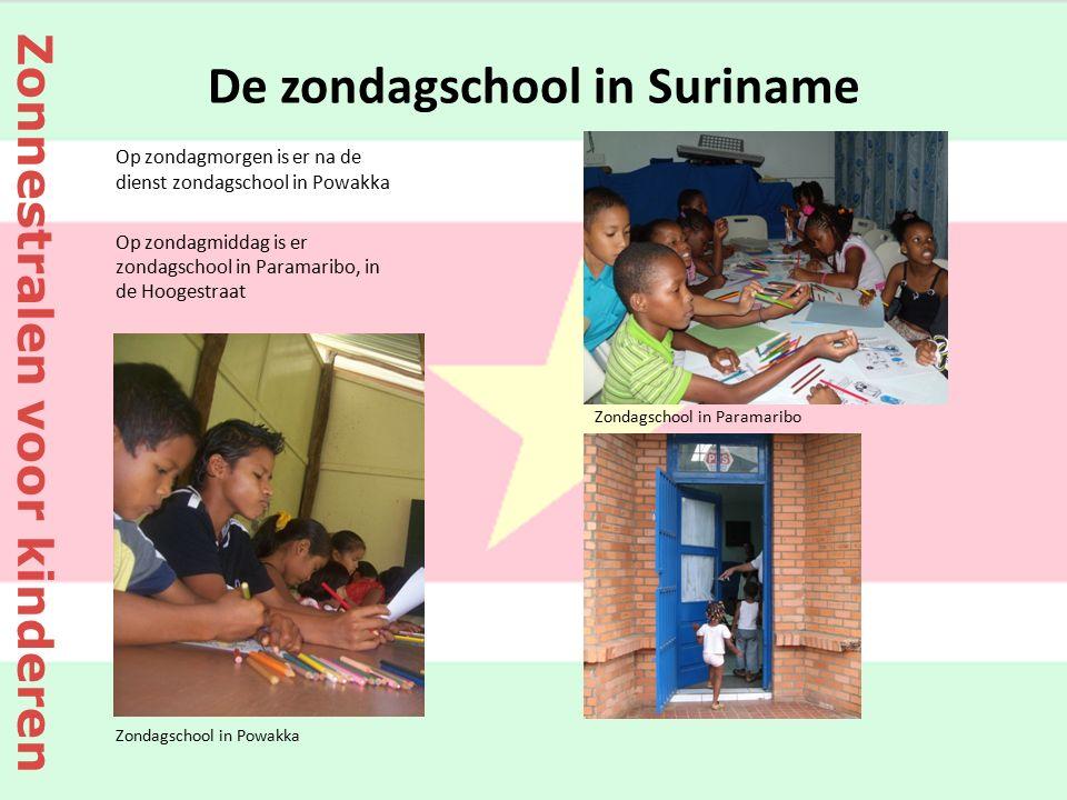 De zondagschool in Suriname Op zondagmorgen is er na de dienst zondagschool in Powakka Op zondagmiddag is er zondagschool in Paramaribo, in de Hoogest