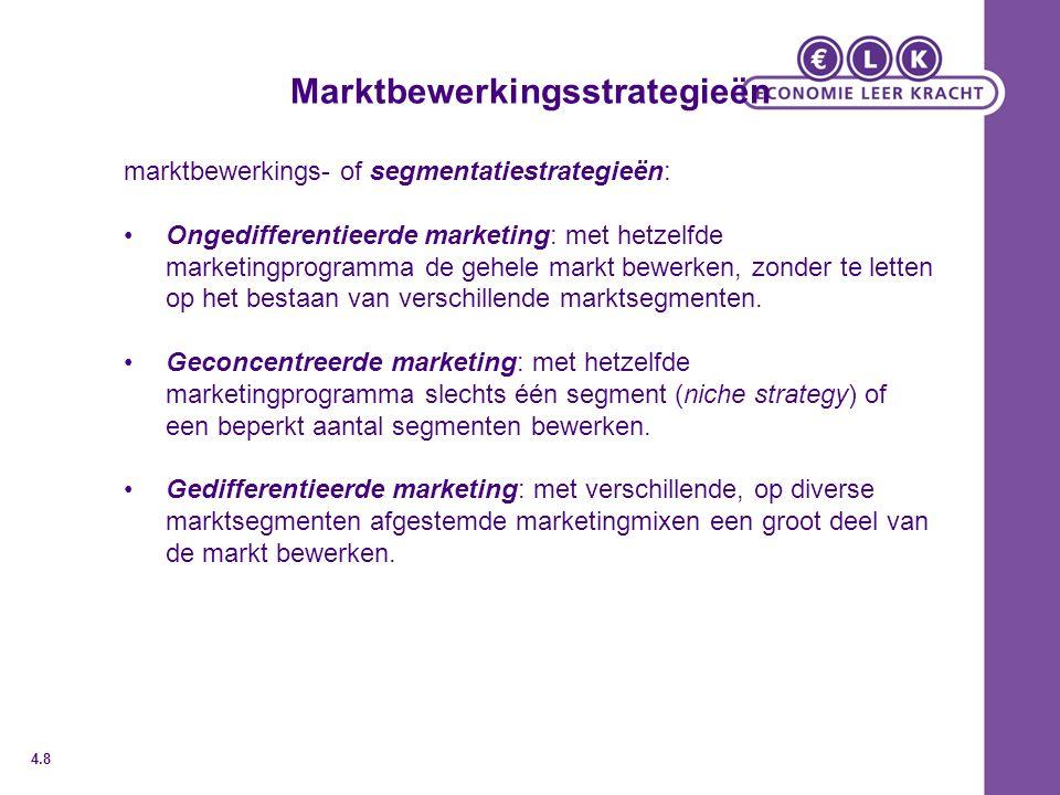 Marktbewerkingsstrategieën marktbewerkings- of segmentatiestrategieën: Ongedifferentieerde marketing: met hetzelfde marketingprogramma de gehele markt bewerken, zonder te letten op het bestaan van verschillende marktsegmenten.