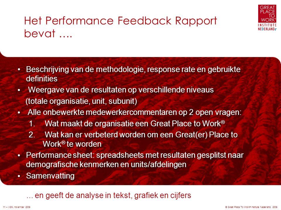 Het Performance Feedback Rapport bevat ….