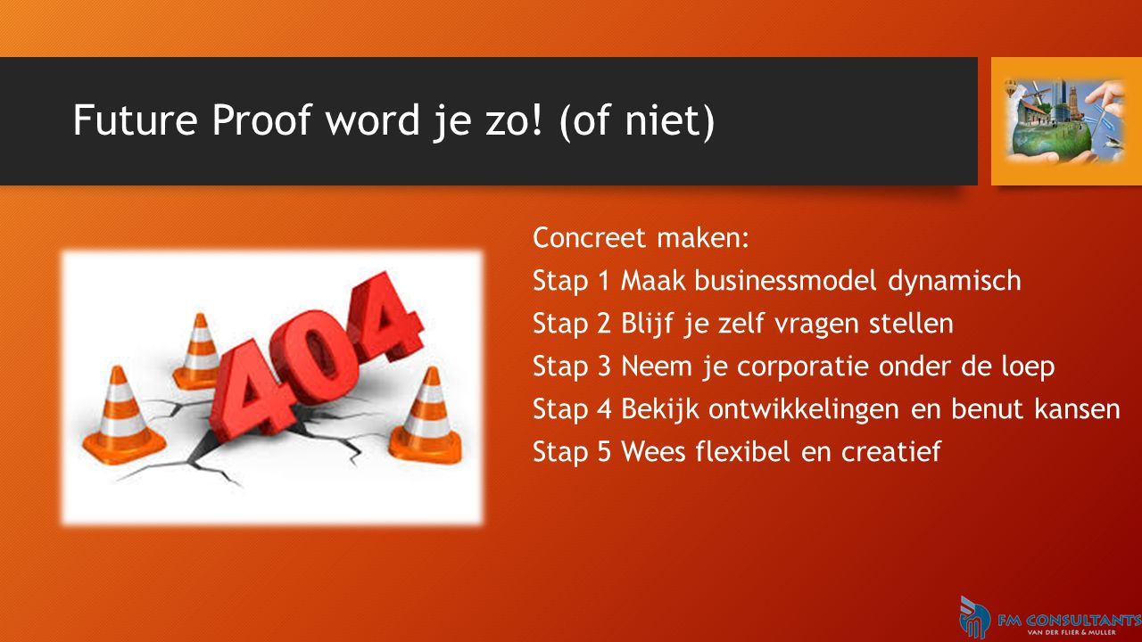 Future Proof word je zo.