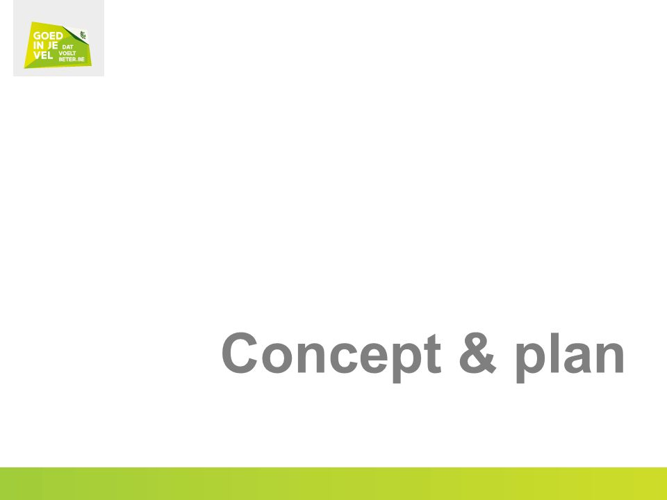 Concept & plan