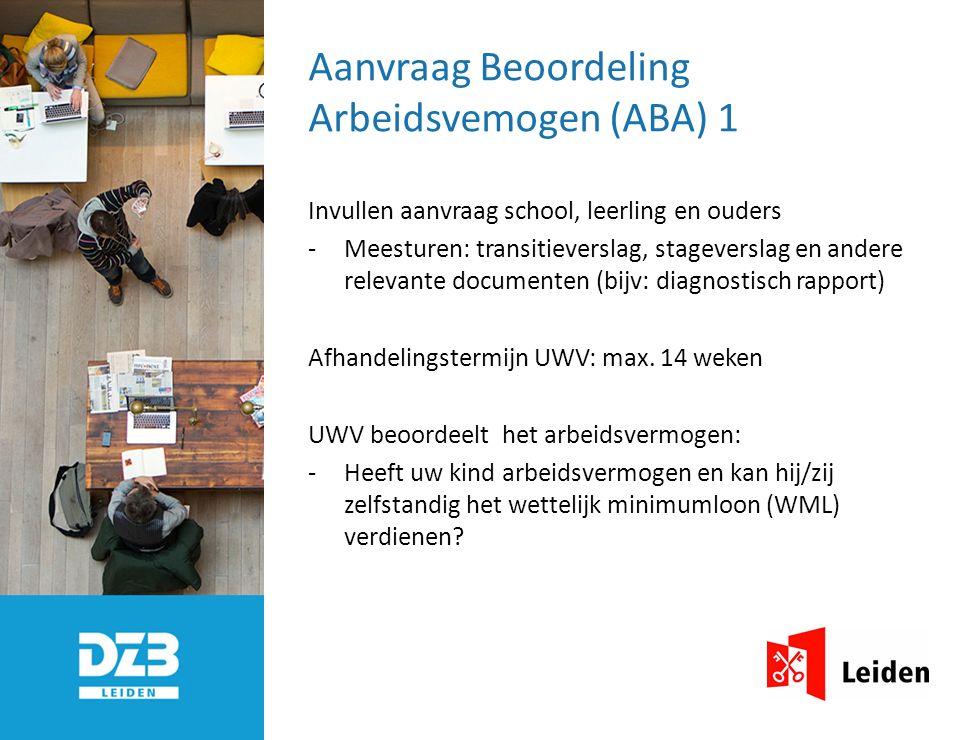 Uitkomst Beoordeling Arbeidsvermogen (ABA) 2 Heeft uw kind arbeidsvermogen.