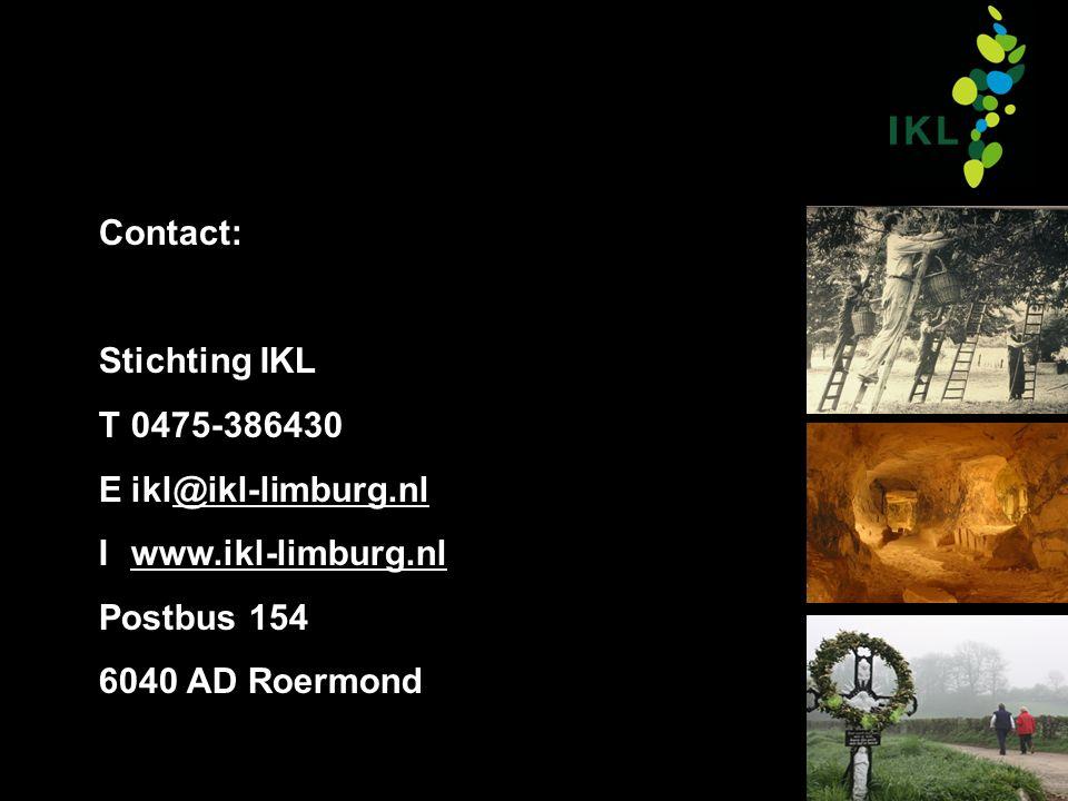 Contact: Stichting IKL T0475-386430 Eikl@ikl-limburg.nl Iwww.ikl-limburg.nl Postbus 154 6040 AD Roermond