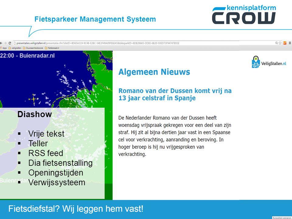 Diashow  Vrije tekst  Teller  RSS feed  Dia fietsenstalling  Openingstijden  Verwijssysteem