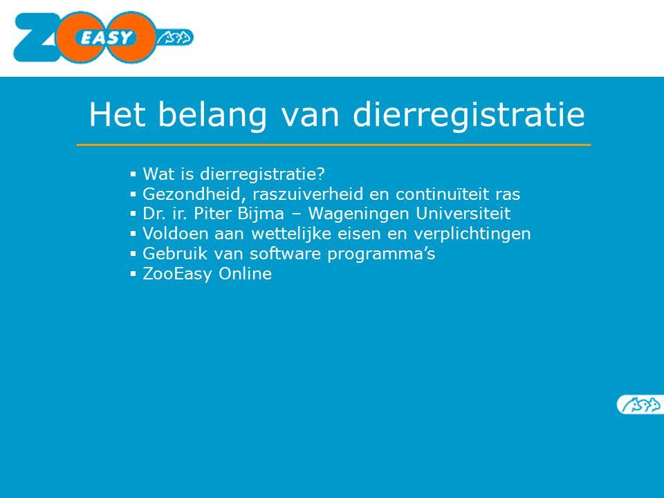 Het belang van dierregistratie  Wat is dierregistratie.