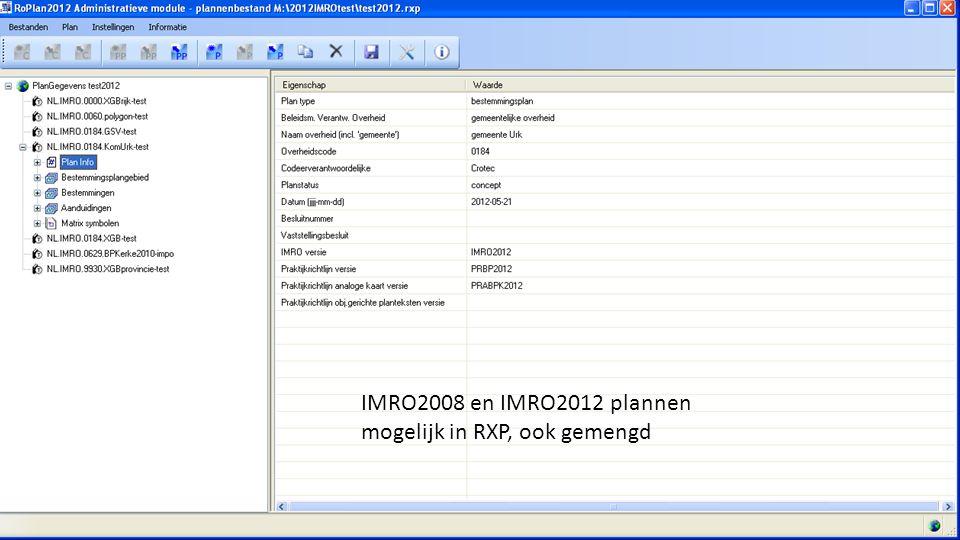 C-SAM IMRO2008 en IMRO2012 plannen mogelijk in RXP, ook gemengd