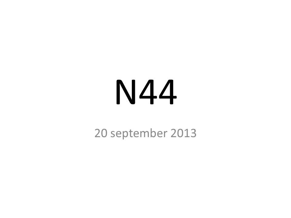 N44 20 september 2013