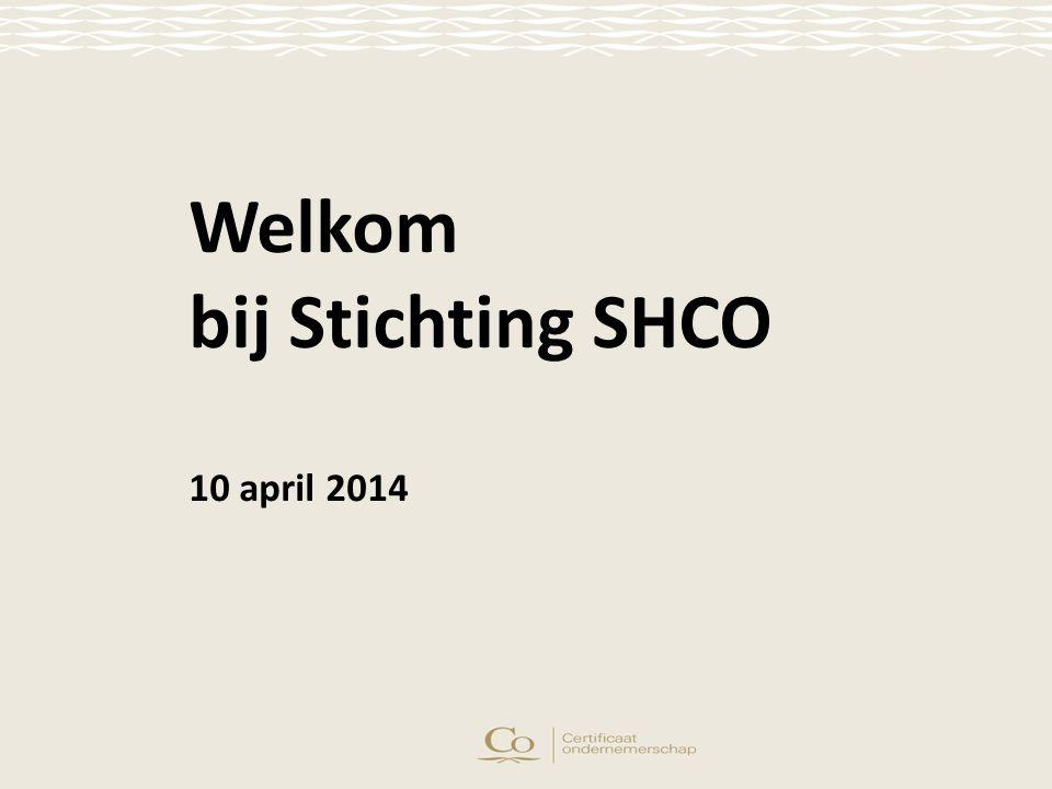 Welkom bij Stichting SHCO 10 april 2014