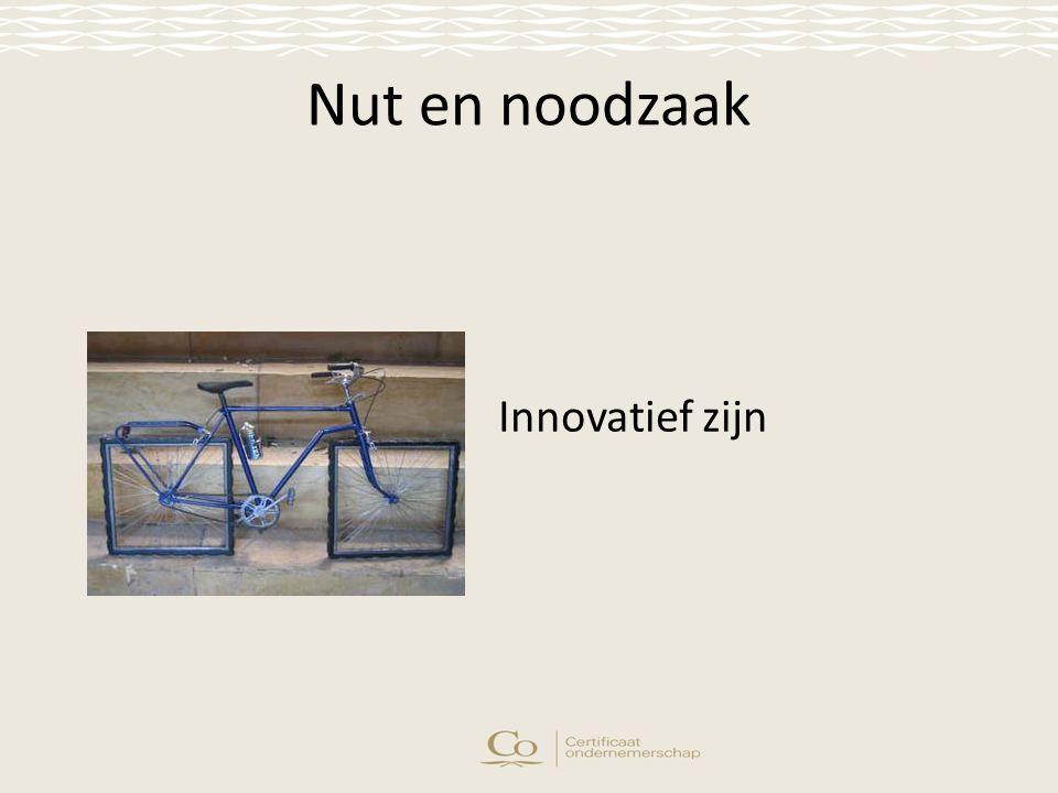 Nut en noodzaak Innovatief zijn