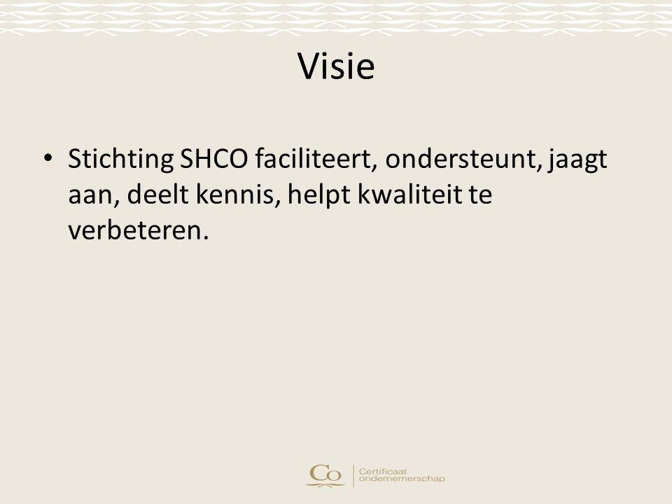 Visie Stichting SHCO faciliteert, ondersteunt, jaagt aan, deelt kennis, helpt kwaliteit te verbeteren.