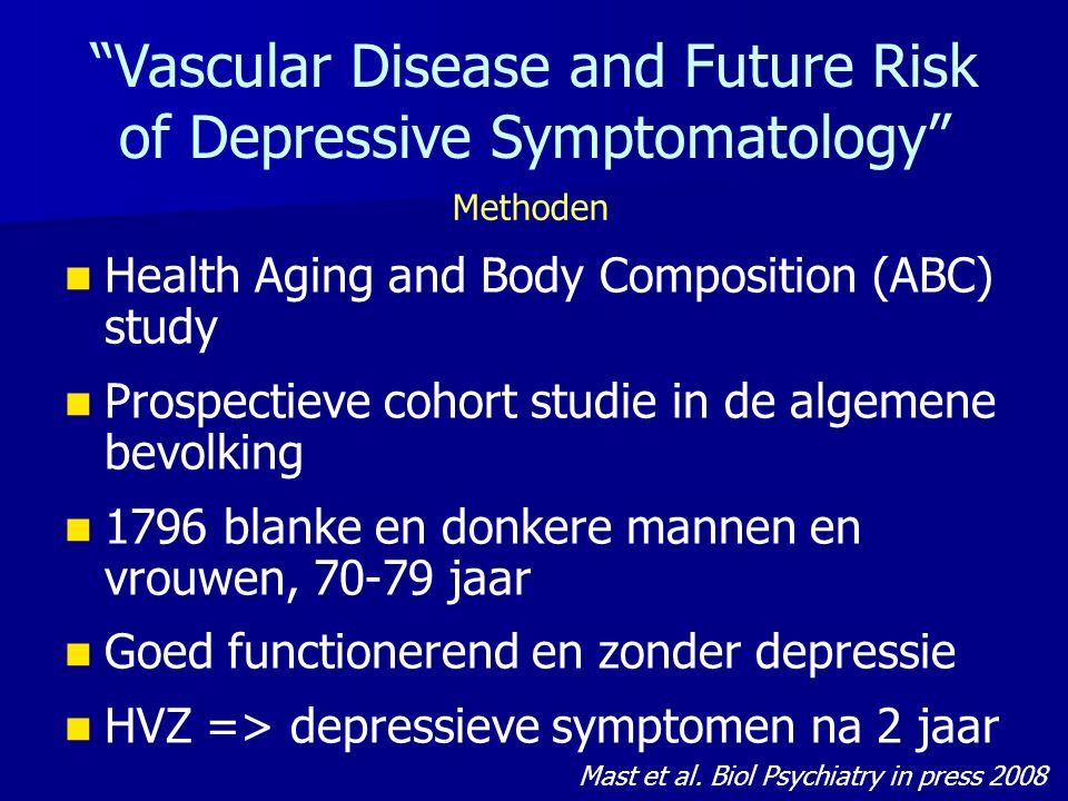 Vascular Disease and Future Risk of Depressive Symptomatology Methoden Mast et al.
