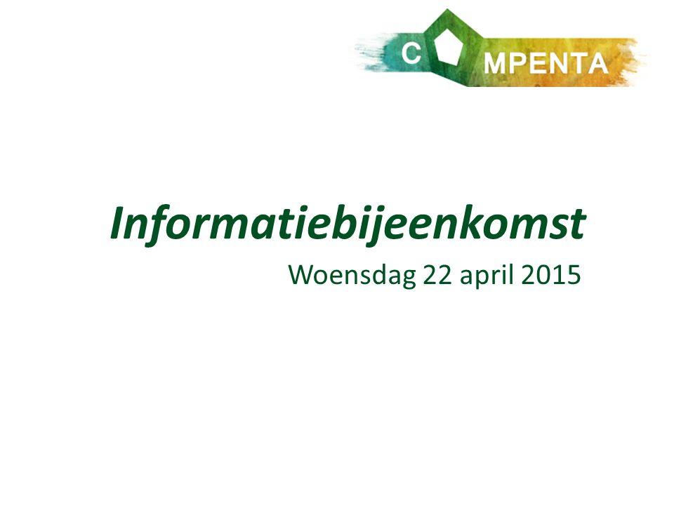 Informatiebijeenkomst Woensdag 22 april 2015